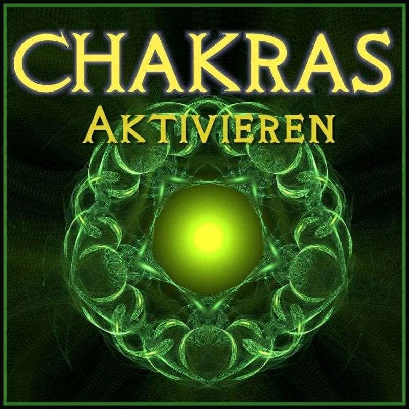 Chakren aktivieren
