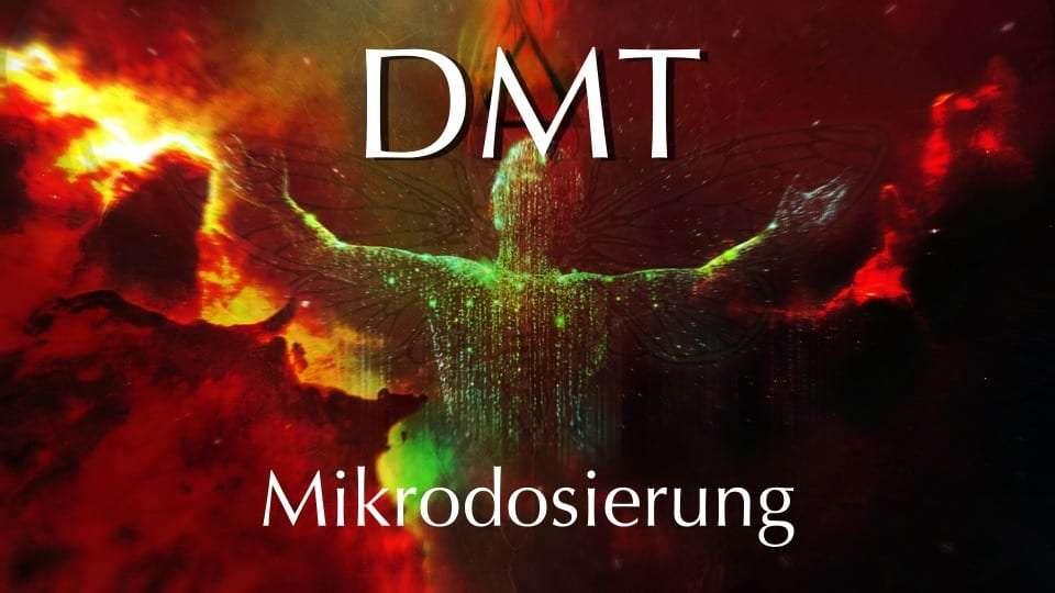 DMT-Mikrodosierung