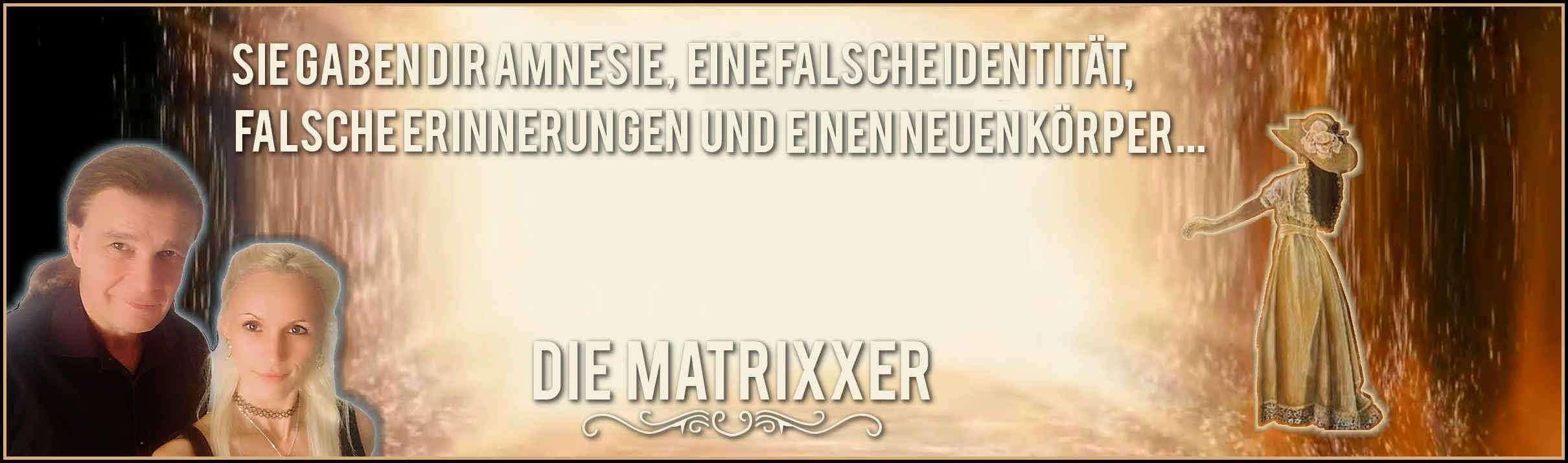 Die Matrixxer
